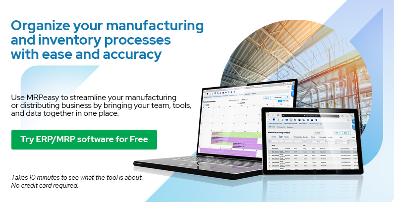Organize your manufacturing and inventory processes with ease and accuracy